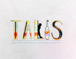 El cortometraje Talis está producido por Eivisual